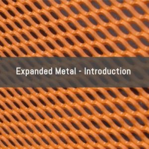 What Is Expanded Metal?